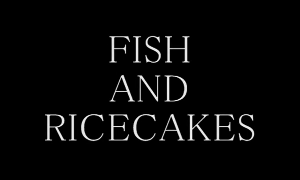 Fish and a Rice Cake